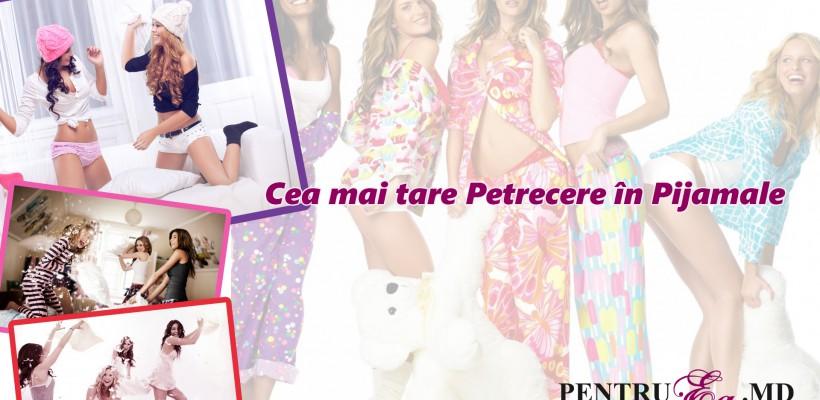 Revista PentruEa organizează cel mai tare eveniment al anului – Petrecerea în Pijamale!