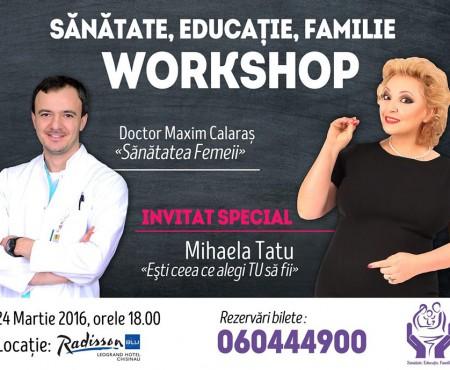 """""""Sănătate, Educaţie, Familie"""" invită la un workshop despre sănătatea femeii. Invitați: Mihaela Tatu și Maxim Calaraș"""