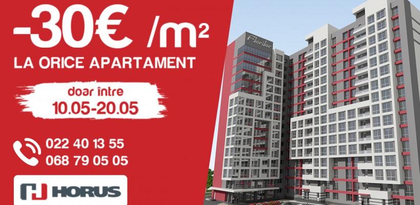 Ofertă avantajoasă la apartamentele Horus! Timp de doar 10 zile beneficiază de reducerea de minus 30 Euro per m2 la orice apartament!