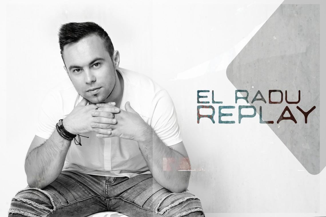 """EL Radu se laudă cu o nouă piesă lansată în România. Ascultă single-ul """"Replay"""" (Audio)"""
