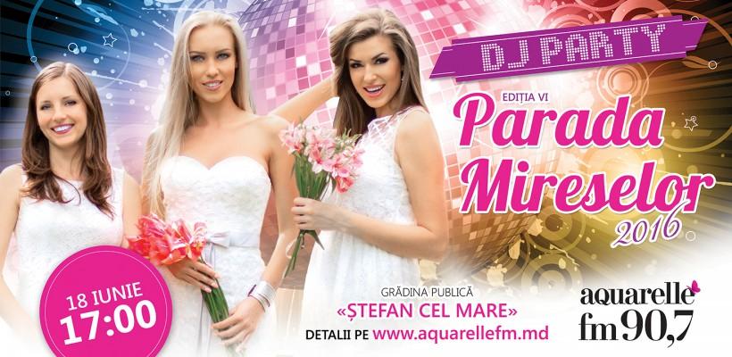 """Aquarelle FM invită la """"Parada Mireselor""""!  Poţi câştiga o vacanţă în Europa!"""