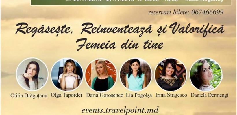 """""""WOMEN'S DAYS in CHISINAU"""" – un eveniment dedicat în exclusivitate femeilor. Iată cum poți participa"""