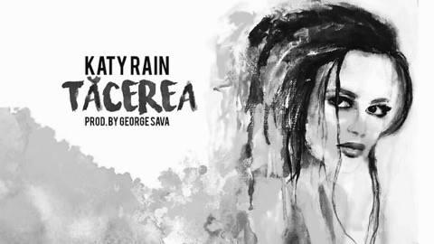 """Katy Rain lansează piesa """"Tăcerea"""". Poza de piesă este un autoportret (Video)"""