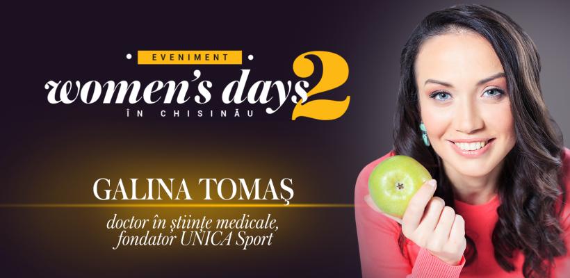 """Principiile de viață pe care le va împărtăși Galina Tomaș la """"Women's Days in Chișinău"""" (II)"""