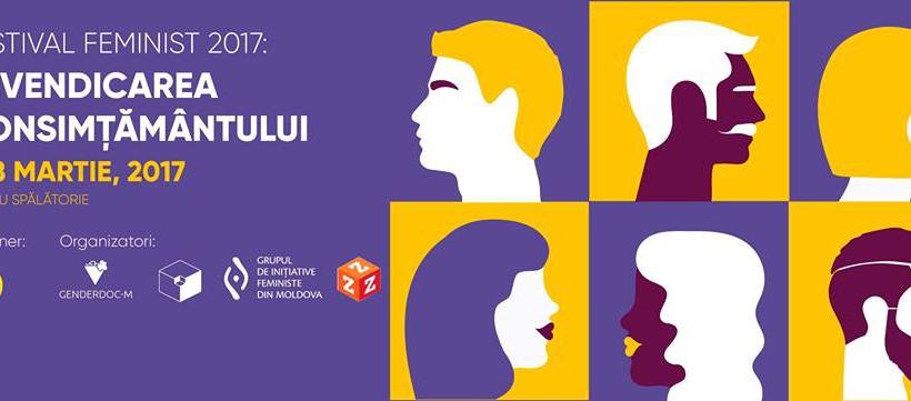 """În Moldova va avea loc primul Festival Feminist, la tema """"Revendicarea Consimțământului""""! Vezi DETALII"""