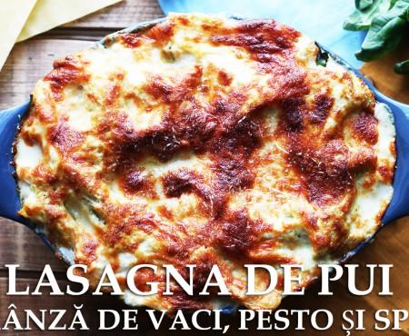 Lasagna poate fi preparată și altfel! Încearcă o rețetă cu pui, brânză de vaci, pesto și spanac (Video)