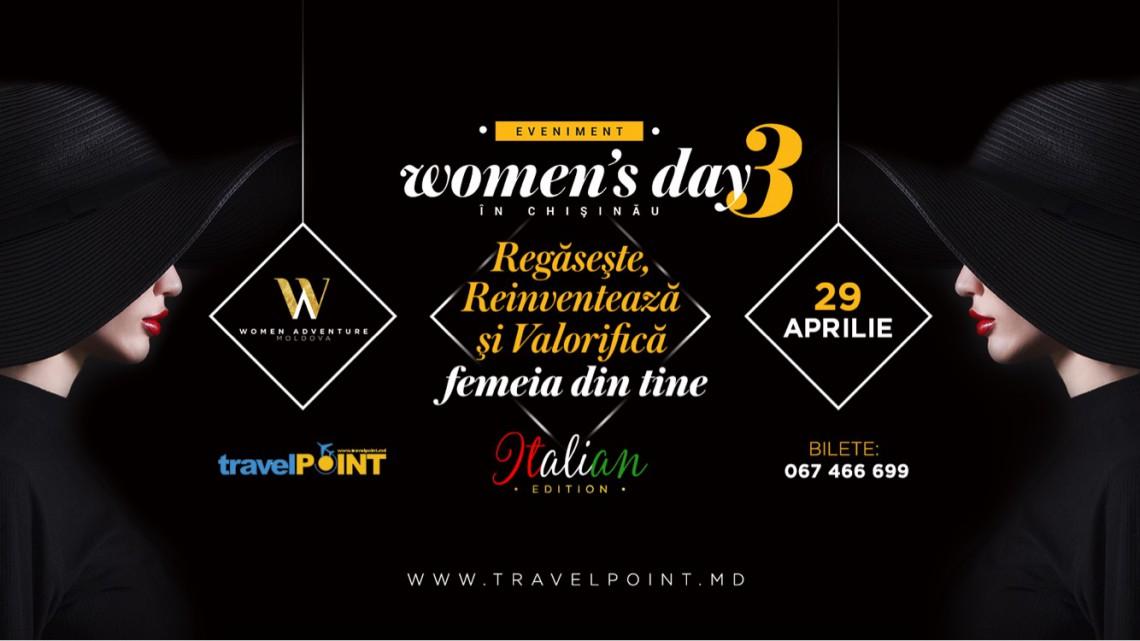 """Women Adventure anunță a III-a ediție """"Women's Days"""", în spirit italian. Printre speakeri este și Ambasadoarea Italiei la Chișinău"""