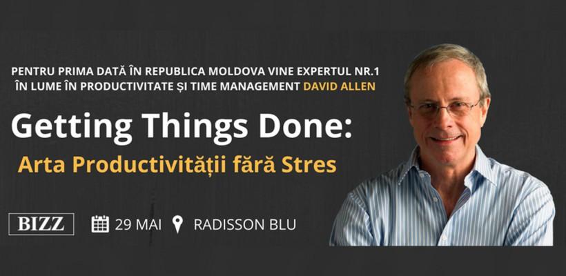 Expertul mondial nr.1 din lume în productivitatea personală și organizațională, DAVID ALLEN, vine în Republica Moldova
