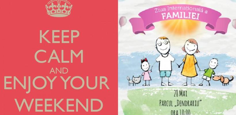 """Acest weekend se petrece în familie! Vezi la ce evenimente poți marca """"prezent"""""""