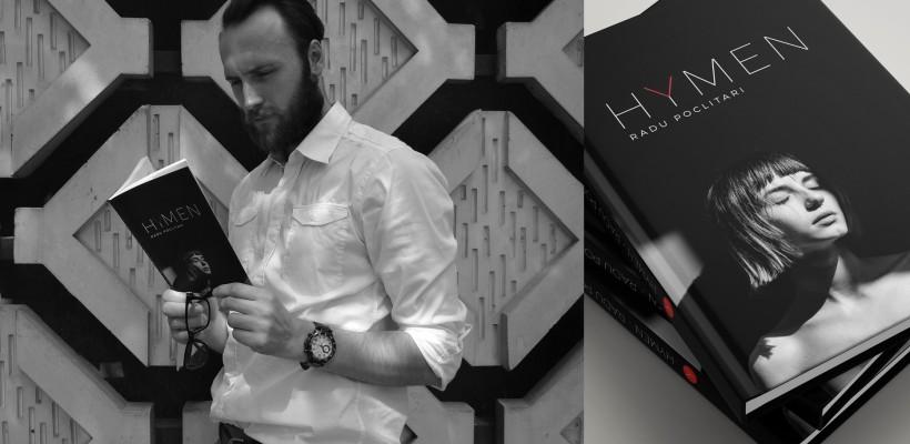 """Țintește mai jos de brâu! Radu Poclitari vorbește despre """"Hymen"""": romanul despre erotism în așternuturi moi"""