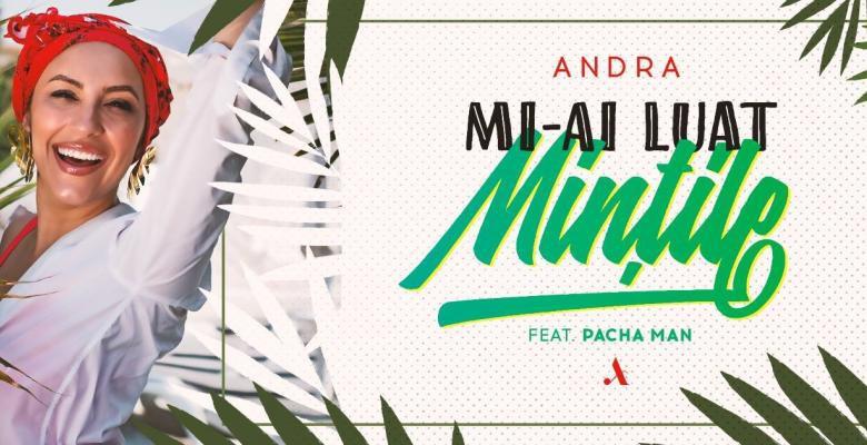 Noul single al Andrei a venit! Piesa ce îți va lua și ție mințile (Video)