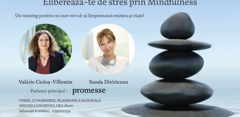 Sanda Diviricean vă invită la un training dedicat celor care își doresc să-și limpezească mintea și viața! Detalii