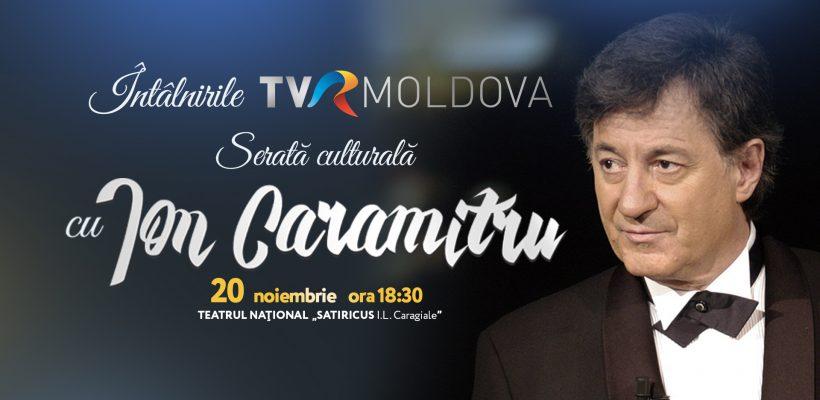 O nouă ediție a întâlnirile TVR Moldova. La Chișinău vine ION CARAMITRU – reputatul actor și regizor român!
